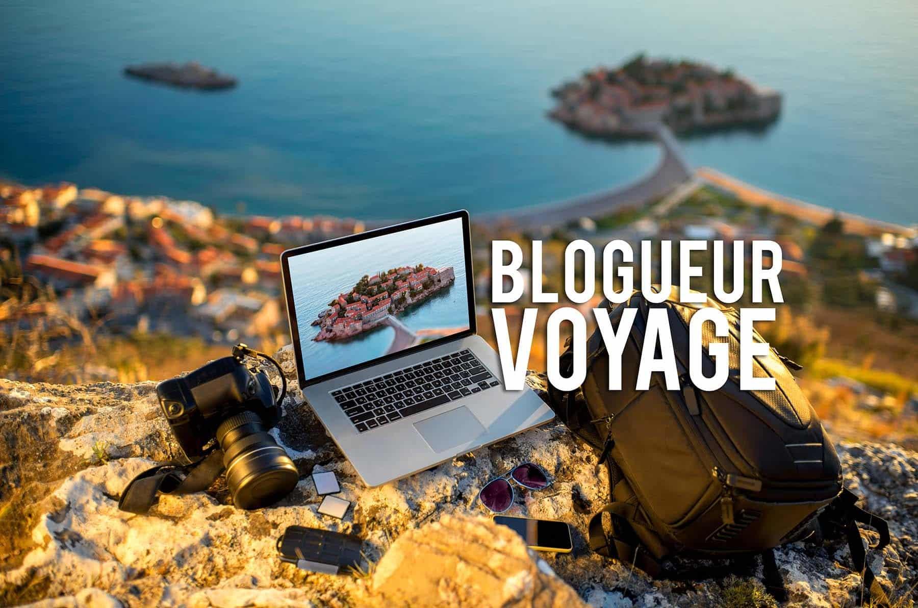 Devenez un blogueur de voyage